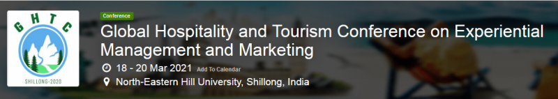 Global Hospitality and Tourism Conference on Experiential Management and Marketing