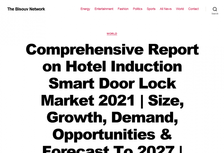 Comprehensive Report on Hotel Induction Smart Door Lock Market 2021 | Size, Growth, Demand, Opportunities & Forecast To 2027 | Chuangke Safe Technology Company, Locstar, Shenzhen Nordson Electronic, Allegion, Master Lock