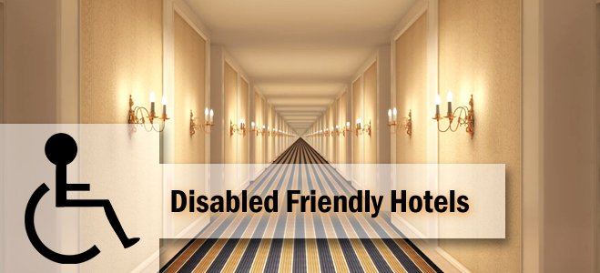 Make your Property a Disabled Friendly Hotel
