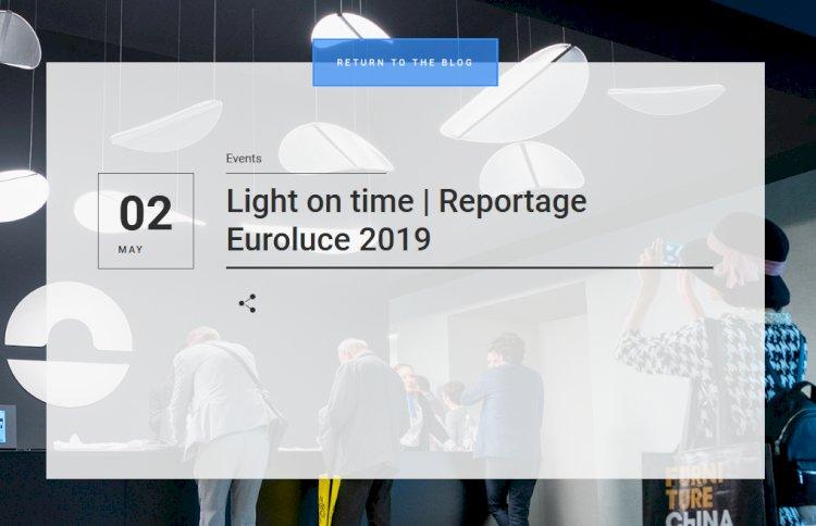 Light on time | Reportage Euroluce 2019