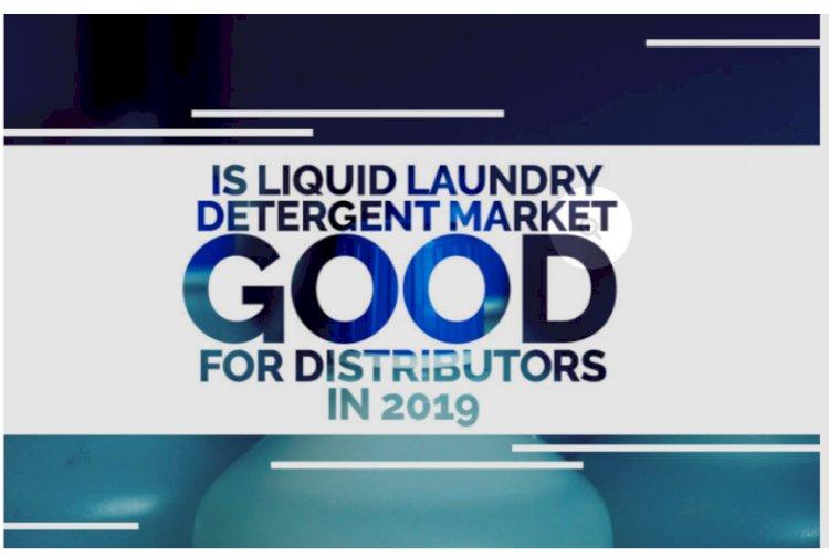 Is Liquid Laundry Detergent Market Good for Distributors in 2019?