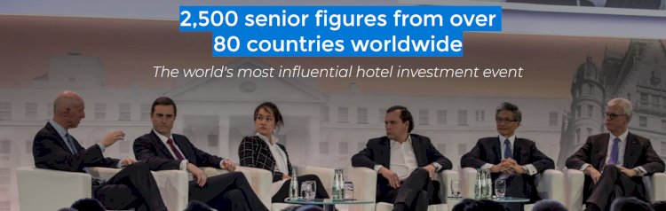 The world\'s most influential hotel investment event