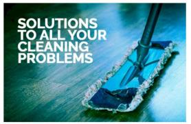 Solutions To All Your Cleaning Problems