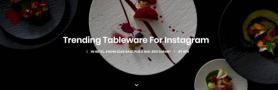 Trending Tableware For Instagram